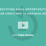 identifying-email-opportunities-for-christmas-to-maximise-roi